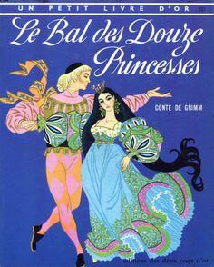 Sheilah Beckett «Le Bal des Douze Princesses» | Mes petites images