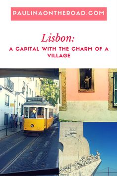 Discover hidden gems in Europe's most picturesque capital: Lisbon. A city in Portugal with the charm of a village.