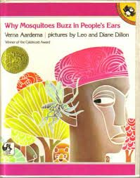 Why Mosquitoes Buzz in Peoples Ears: A West African Tale: Verna Aardema, Leo Dillon, Diane Dillon. Books from African lore telling why the mosquito exists and why he buzzes in your ear. Hands On Activities, Learning Activities, Teaching Ideas, Teaching Reading, Student Teaching, Reading Skills, Insect Activities, Reading Resources, Reading Strategies