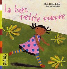 Amazon.fr - La très petite poupée - Marie-Hélène Delval, Simona Mulazzani - Livres