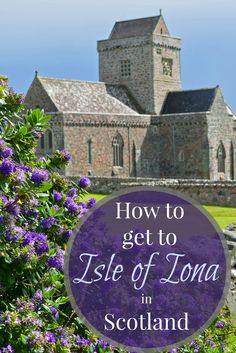 Getting to the Isle of Iona is a cinch from Isle of Mull in Scotland! Just a short ferry ride and you're there!