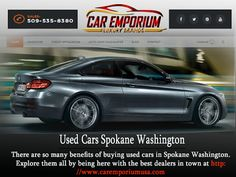There are so many benefits of buying used cars in Spokane Washington. Explore them all by being here with the best dealers in town at http://www.caremporiumusa.com