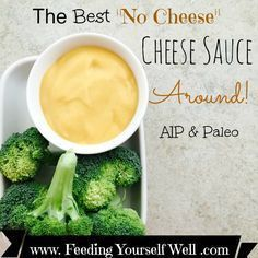 "AIP & Paleo - The best ""No Cheese"" Cheese Sauce Around! - vegan www.FeedingYourselfWell.com"