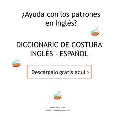 la inglesita: Diccionario de costura Inglés-Español GRATIS