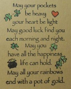I love Irish sayings blessings; I grew up hearing them from my grandmother throughout my life. I want to share the country of my ancestors with you on a personalized travel package itinerary you will not find anywhere online. Irish Prayer, Irish Blessing, Irish Quotes, Irish Sayings, St Patricks Day Cards, Saint Patricks, St Patricks Day Quotes, Be Light, Irish Proverbs