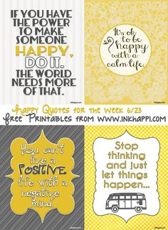 Life quotes to bring happiness... free printables at inkhappi.com #freeprintbale #makeblogshare