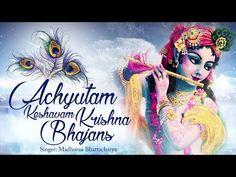 ACHYUTAM KESHAVAM KRISHNA DAMODARAM | VERY BEAUTIFUL SONG - POPULAR KRISHNA BHAJAN ( FULL SONG ) - YouTube