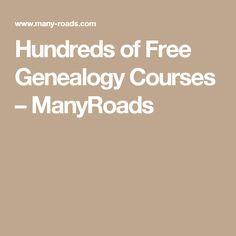 Hundreds of Free Genealogy Courses – ManyRoads