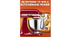 W-I-N A Kitchenaid Stand Mixer! - http://gimmiefreebies.com/w-i-n-a-kitchenaid-stand-mixer/ #Contest #Contests #Giveaway #Sweeps #Sweepstakes #ad