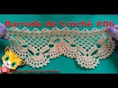 Barrado de Crochê # 06 barred crocheted , 布を扱っでかぎ針編みの装飾 - YouTube