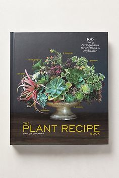 The Plant Recipe Book #anthropologie
