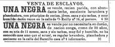 Accessed 11/10/14.  Cuban slave ad from Diario de la Marina 1846, found on: http://www.gestornoticias.com/archivos/religionenlibertad.com/image/anuncio-esclavos-1846.jpg    I recall viewing advertisements for the selling of slaves in my U.S. History classes when I was in high school.  In Spanish 2, we discuss race and race relations in the Caribbean.  It would be helpful for students to use a target language resource as a jumping-off point for discussions about slavery in the Caribbean.