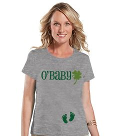 St. Patricks Day Shirt - Funny Women's St Patty's Day Shirt - O'Baby Shirt - Women's Grey T-shirt - Pregnancy Reveal - New Baby Announcement