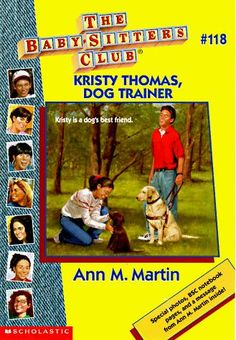 The Baby-Sitters Club #118 Kristy Thomas, Dog Trainer