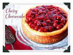 Kudos Kitchen By Renee: Happy Birthday Cherry Cheesecake
