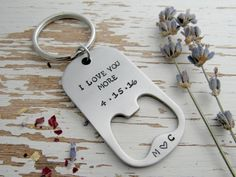 I love you more bottle opener key chain  by WhisperingMetalworks