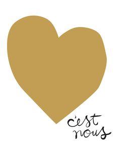 C ' est Nous (es ist uns) - Liebe Screen Print in Französisch (Gold & schwarz)
