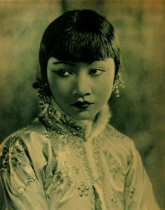 Anna May Wong...