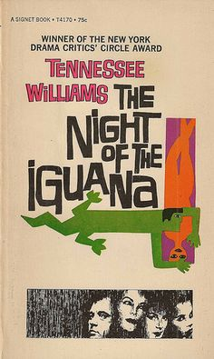 Richard Burton and Ava Gardner in The Night of the Iguana. Tennessee Williams. John Huston, director. Poster (used as a book cover here) by Saul Bass.