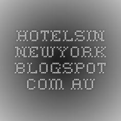 hotelsin-newyork.blogspot.com.au