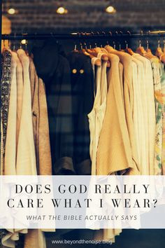 What the Bible actually says about what to wear!