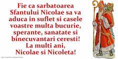 Felicitari de Mos Nicolae - La multi ani Nicolae! - mesajeurarifelicitari.com Happy Anniversary Cards, Osho, Diy And Crafts, Quotes, Google, Quotations, Quote, Shut Up Quotes, Anniversary Cards