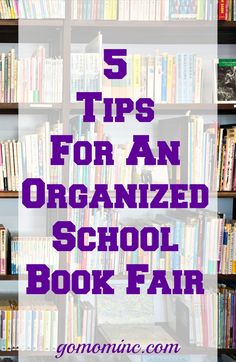 October Means Its Scholastic Book Fair Time And Today Ive Got Some First Hand Tips About How You Can Create A Truly Organized Successful School Event