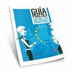 Europe Direct publica una nueva guía de formación y empleo en Europa | Blogempleo Noticias | Scoop.it