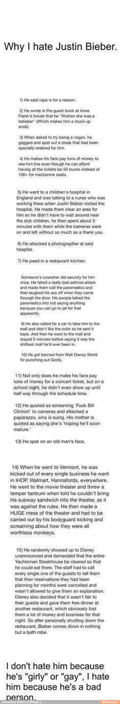 Reasons, Why I Hate Bieber. Not sure if they are all true but if they were they'd be good reasons