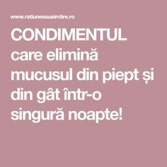 CONDIMENTUL care elimină mucusul din piept și din gât într-o singură noapte! Biology Classroom, Good To Know, Health And Beauty, Natural Remedies, Healthy Life, Health Tips, Health Fitness, Healthy Recipes, Healthy Food