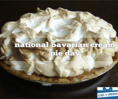 November is National Bavarian Cream Pie Day Obscure Holidays, Bavarian Cream, Fun Deserts, Premium Coffee, Coffee Club, Fresh Coffee, Coffee Gifts, Cream Pie, Served Up