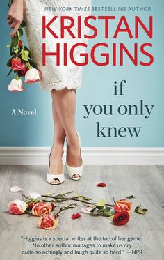 """Read """"If You Only Knew A Women's Fiction Novel"""" by Kristan Higgins available from Rakuten Kobo. A funny, frank and bittersweet look at sisters, marriage and moving on, from the New York Times bestselling author of th. Best Books To Read, Good Books, Big Books, Kristan Higgins, New Wife, Fiction Novels, Ex Husbands, Romance Books, Book Club Books"""