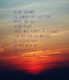 Faith Hill - There You'll Be ❤️ This song has helped me so much since I lost my baby to an ectopic pregnancy, the words touch my heart every single time. // In my dreams I'll always see you soar above the sky. In my heart there will always be a place for you for all my life. I'll keep a part of you with me and everywhere I go there you'll be.
