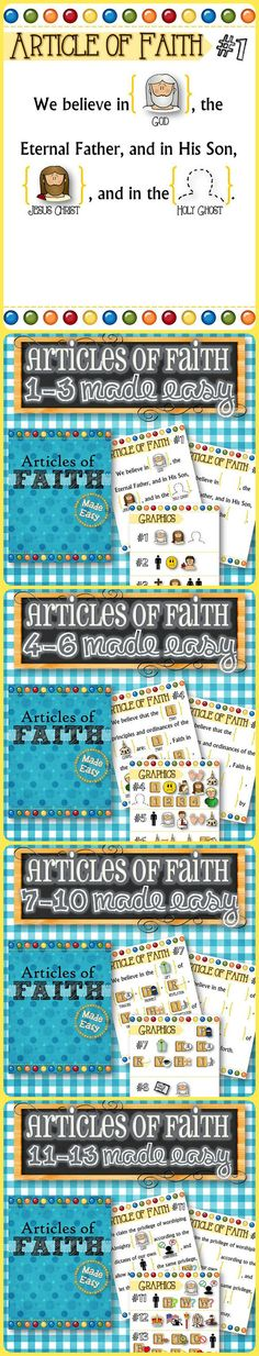 "Articles of Faith 1-13 Made Easy! Easy enough for even toddlers and small children to learn and understand the concepts. Each Article comes with gospel related pictures to help little ones memorize the words. Each Article of Faith also comes with a ""blank"" version so the child can recite from memory and place the pictures in the right order. My 3 year old had #1 and #2 memorized within a week! Good luck! **FREEBIE INCLUDED**"