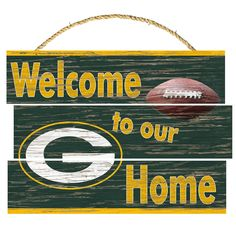 Green Bay Packers Welcome to Our Home Wood Sign