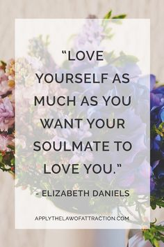 Law Of Attraction - Manifesting your soulmate begins by loving yourself; law of attraction tips for love - Are You Finding It Difficult Trying To Master The Law Of Attraction?Take this 30 second test and identify exactly what is holding you back from effe How To Be Single, Finding Your Soulmate, Love Quotes With Images, Law Of Attraction Quotes, Learn To Love, Love You More, For Love, Law Of Love, Finding Love
