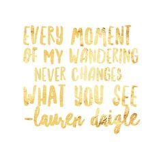 """""""Trust in You"""" -Lauren Daigle"""