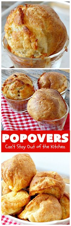 Popovers | Can't Stay Out of the Kitchen | these elegant #dinnerrolls are great for company and #holidays. Easy & economical. #bread