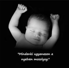 """""""everyone smiles in the same language"""" Buddhism, Einstein, Language, Thoughts, Quotes, Baby, Life, Facebook, Ideas"""