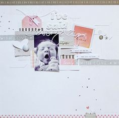 Words I've Said - by Lilith Eeckels using Dear Lizzy Neapolitan from American Crafts. #dearlizzy #scrapbook #baby