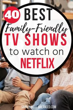 The Top 40 Good Clean Shows on Netflix for families. If you are looking for a good family series on Netflix check out this list. A great list of TV shows you can watch with your kids #familyfun #netflix #kidstvshows