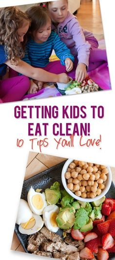 getting kids to eat clean
