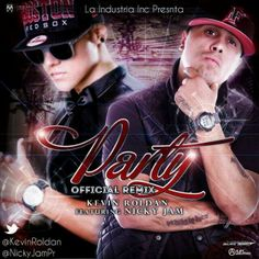 Party Remix con Nicky Jam