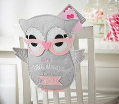 Owl Chairbacker // Crafted with homespun charm, this little owl declares, Owl always love you. On the back of a child's chair, it's the perfect place for friends to put their Valentines.