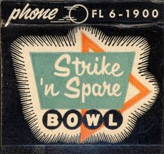Vintage #matchbook Strike 'N Spare Bowl. 30 stem #matchbook. To order your business' own branded #matchbooks go to: www.GetMatches.com or call 800.605.7331 Today!