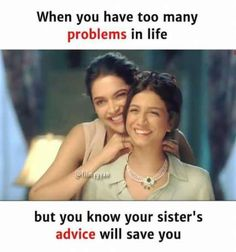 Hmm i have 3 sisters Sister Friend Quotes, Sister Quotes Funny, Brother Birthday Quotes, Brother Sister Quotes, Brother And Sister Love, Daughter Quotes, Sibling Quotes, Family Quotes, Sibling Memes