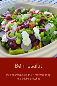 Salat - Salat Tips Edamame, Healthy Salads, Healthy Eating, Tasty Dishes, Salad Recipes, Mozzarella, Food Porn, Lchf, Food And Drink
