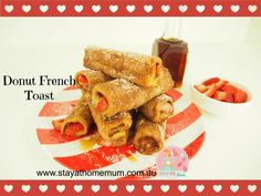 Donut French Toast | Stay at Home Mum
