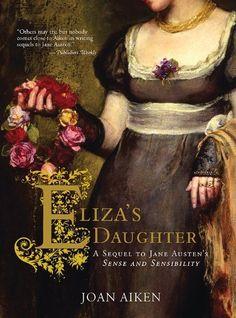 Eliza's Daughter: A Sequel to Jane Austen's Sense and Sensibility by Joan Aiken, http://www.amazon.ca/dp/B001RTC0O2/ref=cm_sw_r_pi_dp_rLO9sb1WTXH81