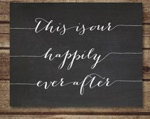 This Is Our Happily Ever After - 11x14 Quote Print - Inspirational,  wedding gift, entryway decor -  INSTANT DOWNLOAD
